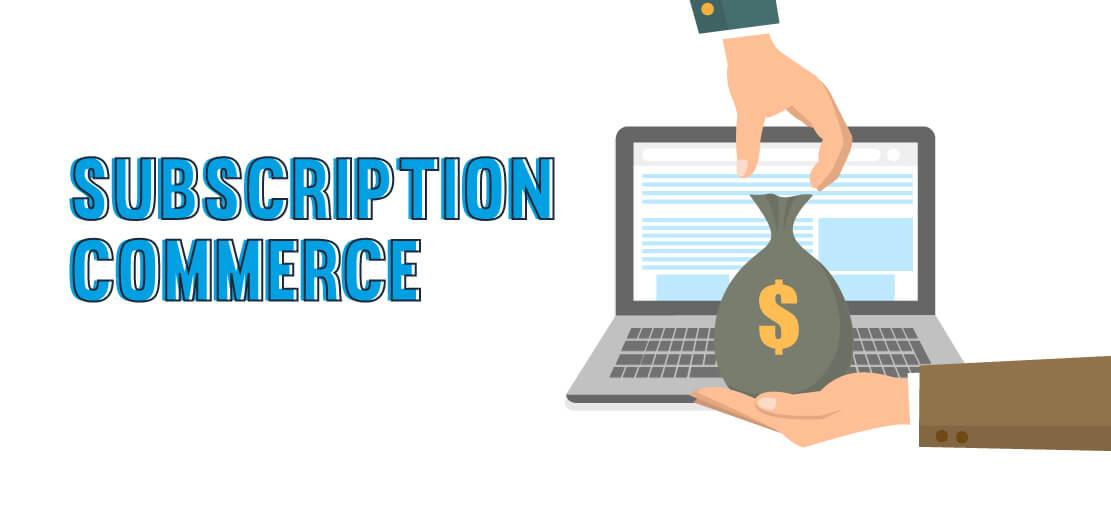 Subscription Commerce