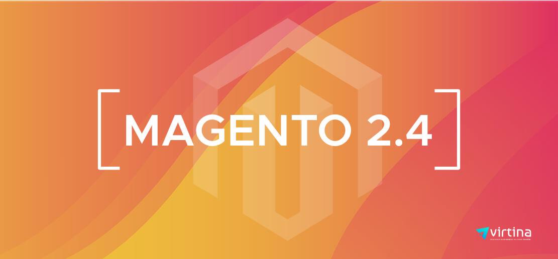 Magento 2.4 Update
