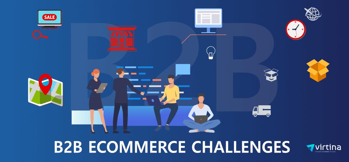 B2B eCommerce Challenges