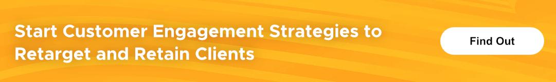 Customer Engagement Strategies - CTA 2